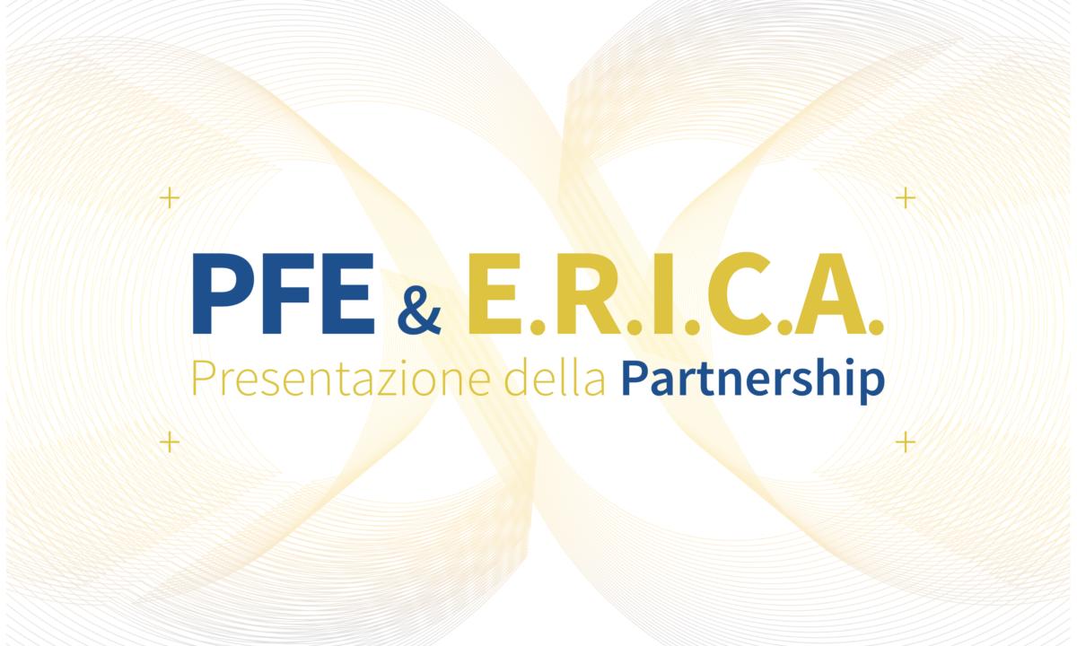 """PFE & E.R.I.C.A.: una partnership """"green"""" per creare valore nei rispettivi mercati"""