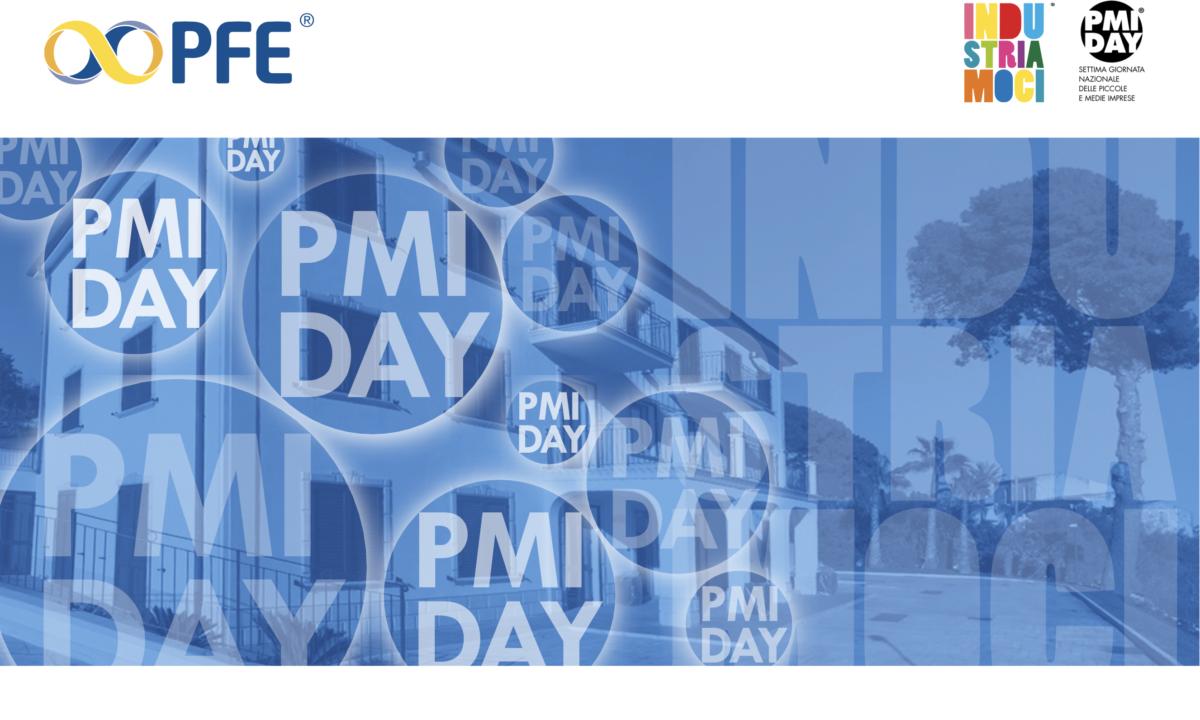 """PFE S.p.A. aderisce alla """"PMI Day – Industriamoci"""""""