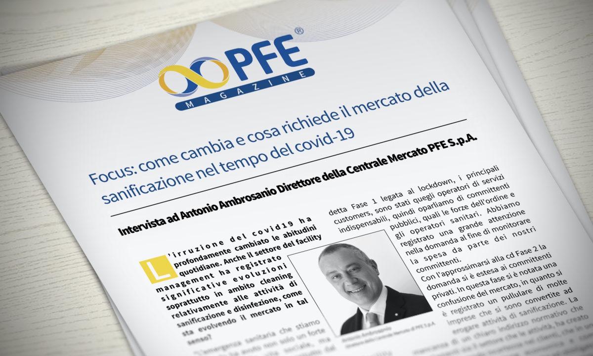 Focus sulla Sanificazione: intervista ad Antonio Ambrosanio Direttore della Centrale Mercato PFE S.p.A.
